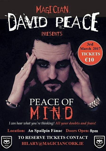 Peace of Mind - Live Show Event Cork 3rd March
